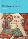img - for New Testament Greek: A Reader (Reading Greek) book / textbook / text book