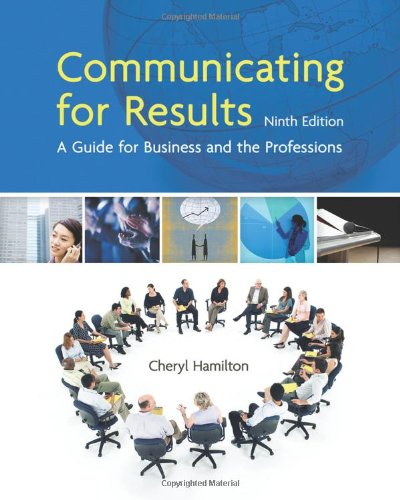 Communicating for Results: A Guide for Business and the...