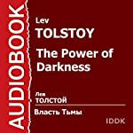 The Power of Darkness [Russian Edition] | Lev Tolstoy