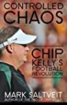 Controlled Chaos: Chip Kelly's Footba...