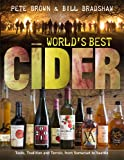 img - for World's Best Cider: Taste, Tradition and Terroir, from Somerset to Seattle book / textbook / text book
