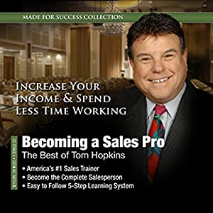 Becoming a Sales Pro: The Best of Tom Hopkins Audiobook
