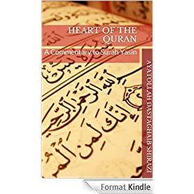 Heart of the Quran: A Commentary to Surah Yasin (English Edition)