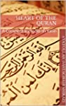 Heart of the Quran: A Commentary to S...
