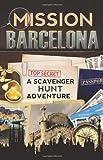 Catherine Aragon Mission Barcelona: A Scavenger Hunt Adventure (For Kids)