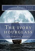 The Ivory Hourglass