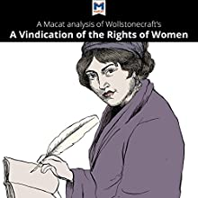 A Macat Analysis of Mary Wollstonecraft's A Vindication of the Rights of Woman Audiobook by Ruth Scobie Narrated by  Macat.com