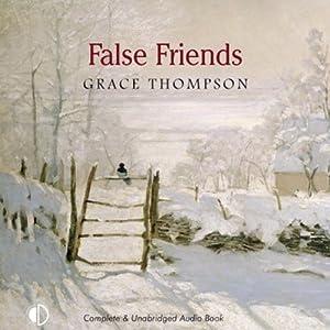 False Friends   [Grace Thompson]