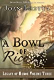 img - for A Bowl of Rice (Legacy of Honor Book 3) book / textbook / text book