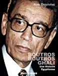 Boutros Boutros Ghali : Une Histoire...