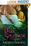 Dark Splendor (Loveshadow Gothic Romance Mystery Series Book 1)