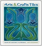 Arts & Crafts Tiles 2013 Wall Calendar