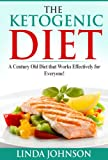 The Ketogenic Diet:  A Century Old Diet that Works Effectively for Patients and Non-Patients Alike!