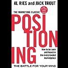 Positioning: The Battle for Your Mind Hörbuch von Al Ries, Jack Trout Gesprochen von: Grover Gardner