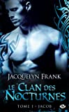 Acheter le livre Le Clan des Nocturnes Tome 1 : Jacob