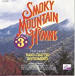 Smoky Mountain Hymns Vol 3