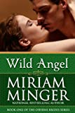 Wild Angel (The OByrne Brides Series Book 1)