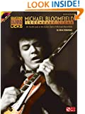 Michael Bloomfield - Legendary Licks: An Inside Look at the Guitar Style of Michael Bloomfield (Book/CD) (Guitar Legendary Licks)