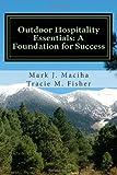 Outdoor Hospitality Essentials: A Foundation for Success