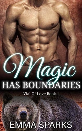 Emma Sparks - Magic Has Boundaries (BBW Paranormal Shapeshifter Romance) (Vial Of Love Book 1)