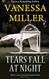 Tears Fall at Night (Praise Him Anyhow) (Volume 1)