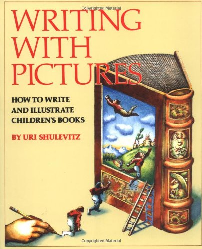 Writing with Pictures: How to Write and Illustrate Children\'s Books
