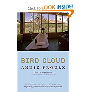 Bird Cloud: A Memoir of Place by Annie Proulx