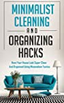 Minimalist Cleaning and Organizing Ha...