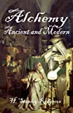 img - for Alchemy: Ancient and Modern book / textbook / text book