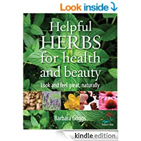 Helpful herbs for health and beauty (52 Brilliant Ideas)
