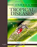 img - for Manson's Tropical Diseases: Expert Consult Basic, 22e by Gordon C. Cook MD DSc FRCP(Lond) FRCP(Edin) FRACP FLS (2008-12-24) book / textbook / text book