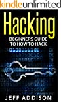 Hacking: Beginners Guide to How to Ha...