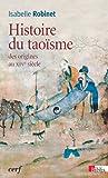 echange, troc Isabelle Robinet - Histoire du taoïsme