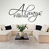 Always And Forever Wall Stickers Love Quotes Wall Decal Art available in 5 Sizes and 25 Colours Large Black