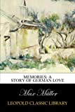 img - for Memories: a story of German love book / textbook / text book