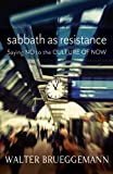 Sabbath as Resistance: