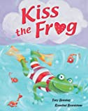 img - for Kiss The Frog book / textbook / text book