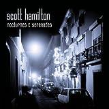 echange, troc Scott Hamilton - Nocturnes & Serenades