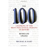 The 100: A Ranking Of The Most Influential Persons In History ~ Michael H. Hart