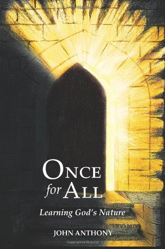Once for All: Learning God's Nature (Volume 1)