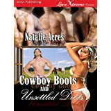 Cowboy Boots and Unsettled Debts [Cowboy Boots 3] (Siren Publishing LoveXtreme Forever) ~ Natalie Acres
