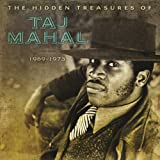 Taj Mahal Hidden Treasures of Taj Mahal 69-73 (2Lp Gatefold) [VINYL]