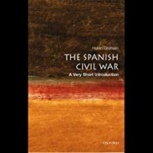The Spanish Civil War: A Very Short Introduction (       UNABRIDGED) by Helen Graham Narrated by Jonathan Davis