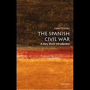 The Spanish Civil War: A Very Short Introduction | [Helen Graham]