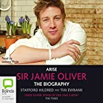 Arise, Sir Jamie Oliver | Stafford Hildred,Tim Ewbank