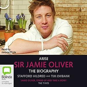 Arise, Sir Jamie Oliver Audiobook