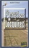 echange, troc Michel Courat - Ca meurt sec à Locquirec