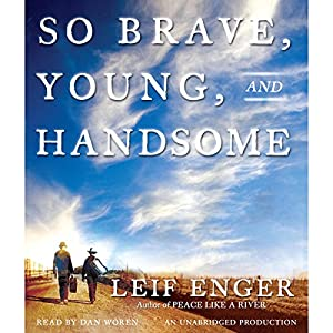So Brave, Young, and Handsome Audiobook