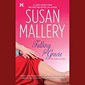 Falling for Gracie   Susan Mallery