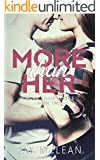 More Than Her (More Than Series, Book 2) (English Edition)